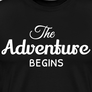 the adventure begins het avontuur begint T-shirts - Mannen Premium T-shirt