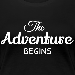 the adventure begins äventyret börjar T-shirts - Premium-T-shirt dam