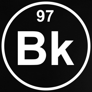 Berkelium (Bk) (element 97) - Baby T-Shirt