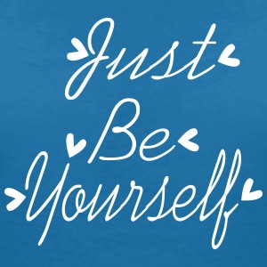 Just Be yourself Women's V-Neck T-shirt - Women's V-Neck T-Shirt