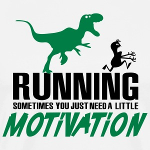 Running - Sometimes you just need a motivation T-shirts - Herre premium T-shirt