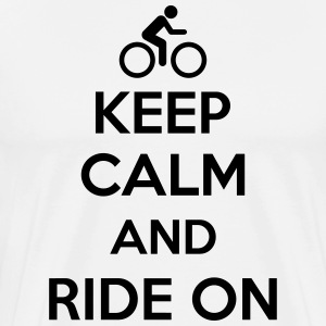 Keep calm and ride on T-shirts - Mannen Premium T-shirt