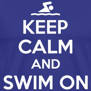 Keep calm and swim on T-shirts - Herre premium T-shirt