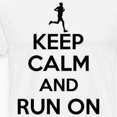 Keep calm and run on T-paidat