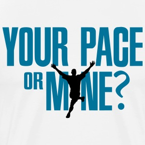 Your p(l)ace or mine? T-shirts - Mannen Premium T-shirt
