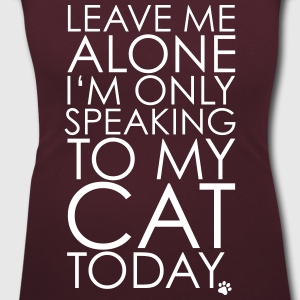 Leave me Alone, I'm only speaking to my cat today. T-skjorter - T-skjorte med rund-utsnitt for kvinner