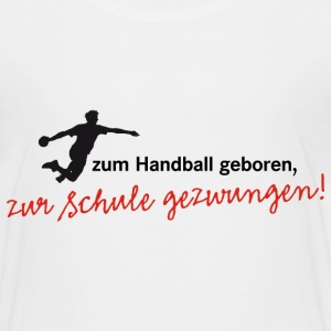 Teenagershirt Zum Handball geboren. Herrenhandball - Teenager Premium T-Shirt