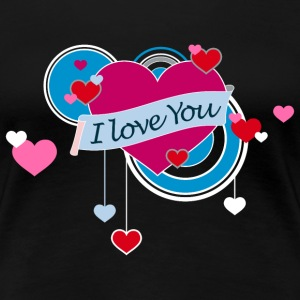 Frauenshirt I love You - Frauen Premium T-Shirt