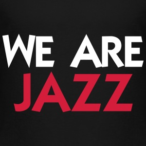 We are Jazz Skjorter - Premium T-skjorte for barn