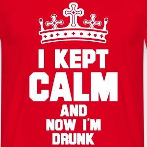 i kept calm drunk T-Shirts - Men's T-Shirt