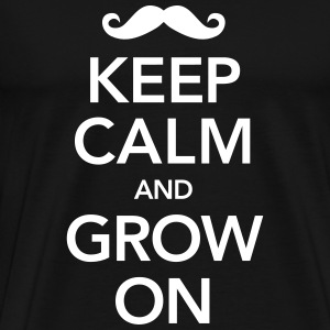 Keep Calm And Grow On T-Shirts - Men's Premium T-Shirt