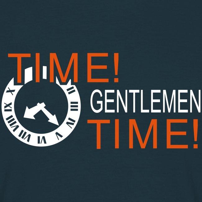 Time Gentlemen