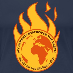 My parents destroyed the Earth T-shirts - Premium-T-shirt dam