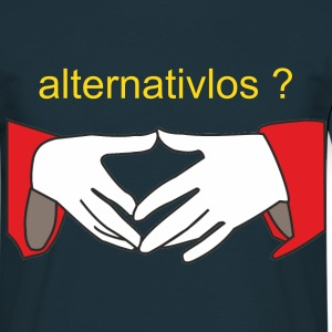 alternativlos T-Shirts - Männer T-Shirt