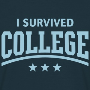 I Survived College T-Shirts - Men's T-Shirt