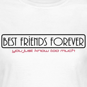best friend forever T-Shirts - Frauen T-Shirt