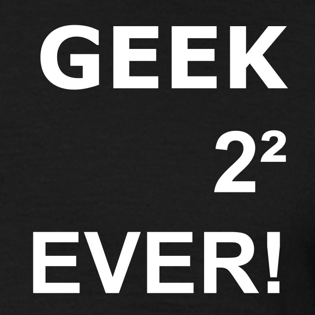 Geek for ever