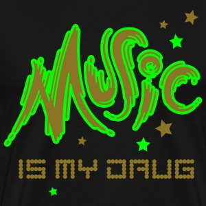 Music is my Drug - Maglietta Premium da uomo