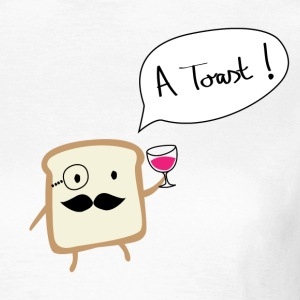 A Toast T-Shirts - Frauen T-Shirt
