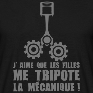 aime fille tripote mecanique piston expr Tee shirts - T-shirt Homme