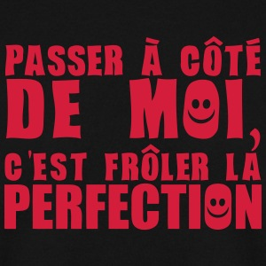 passer cote moi froler perfection expres Sweat-shirts - Sweat-shirt Homme