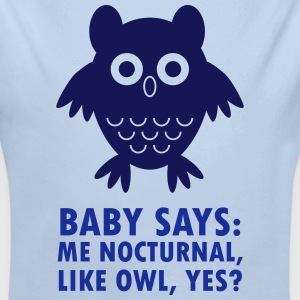 Baby says: Me nocturnal like owl, yes? - Ekologisk långärmad babybody