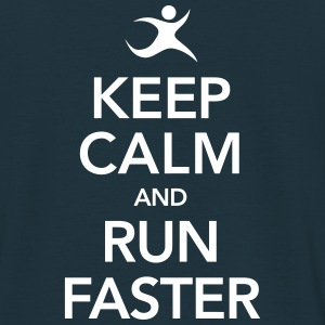 Keep Calm And Run Faster T-Shirts - Männer T-Shirt