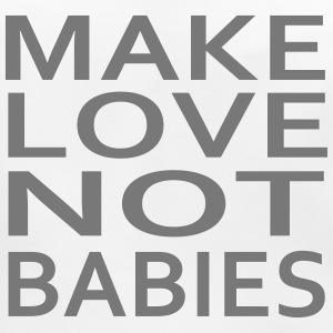 make love not babies Accessori - Bavaglino