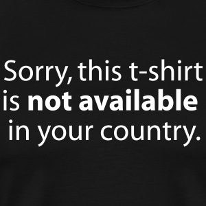 not available in your country T-skjorter - Premium T-skjorte for menn