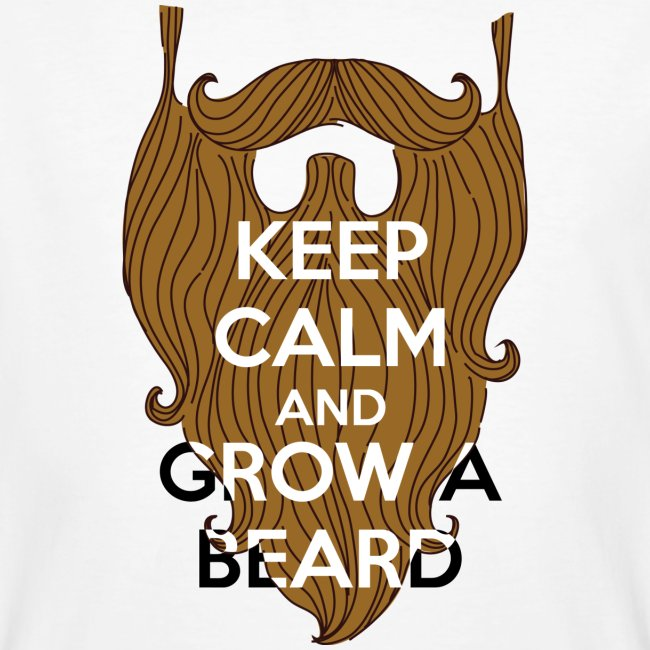 Keep calm and grow a beard
