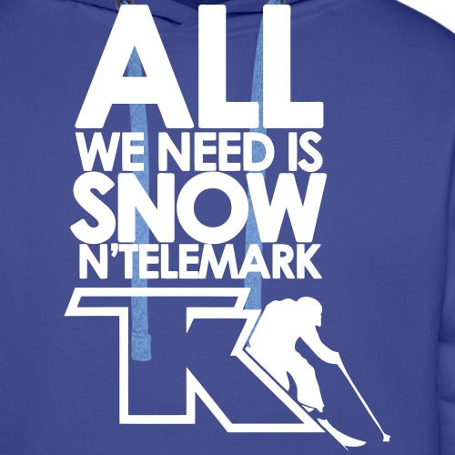 2017 All we need is snow'n telemark