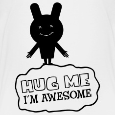 Hug Me - I´m Awesome Shirts