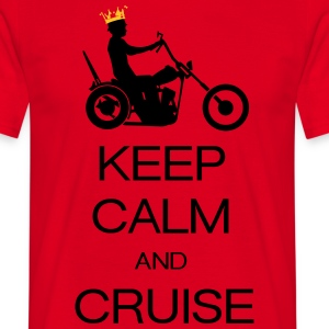 keep calm and cruise Tee shirts - T-shirt Homme