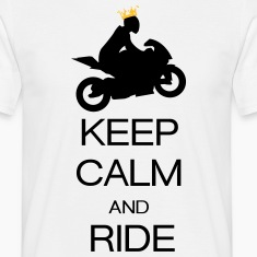 keep calm and ride T-Shirts