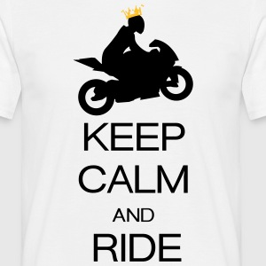 keep calm and ride Magliette - Maglietta da uomo