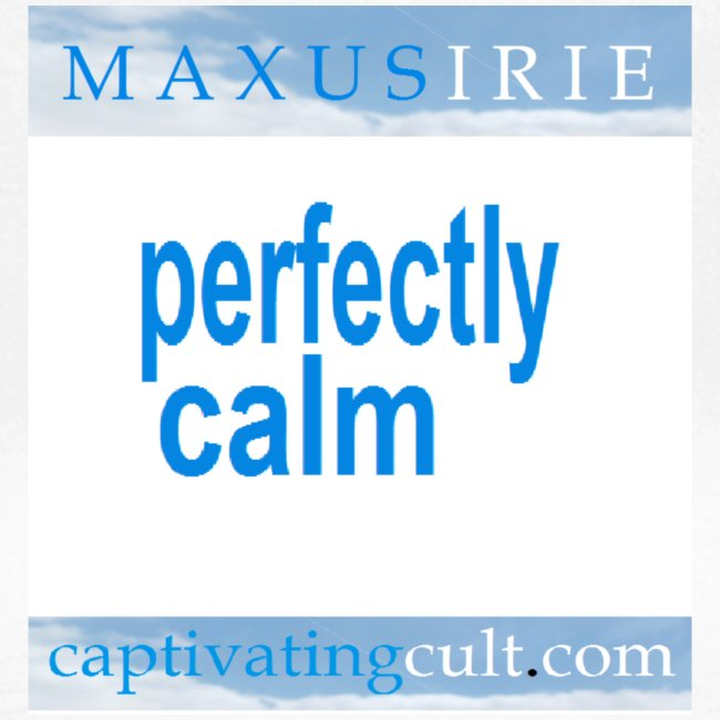 Captivating Cult - Perfectly Calm