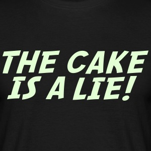 The cake is a lie! (Leuchtend) - Männer T-Shirt