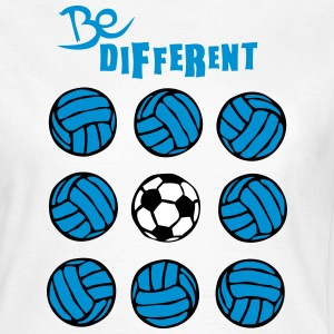 be different volley foot soccer volleyba Tee shirts - T-shirt Femme