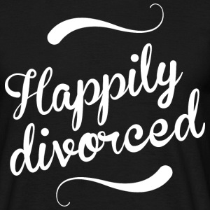 Happily divorced - Men's T-Shirt