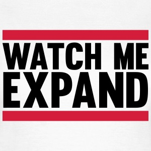 Watch Me Expand T-Shirts - Women's T-Shirt