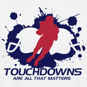 Touchdowns are all that matters T-shirts - Herre premium T-shirt