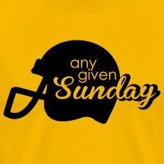 Any given Sunday T-Shirts