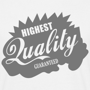 Highest Quality - Männer T-Shirt