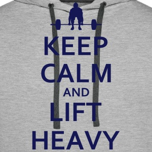 Keep calm and lift heavy - Männer Premium Hoodie