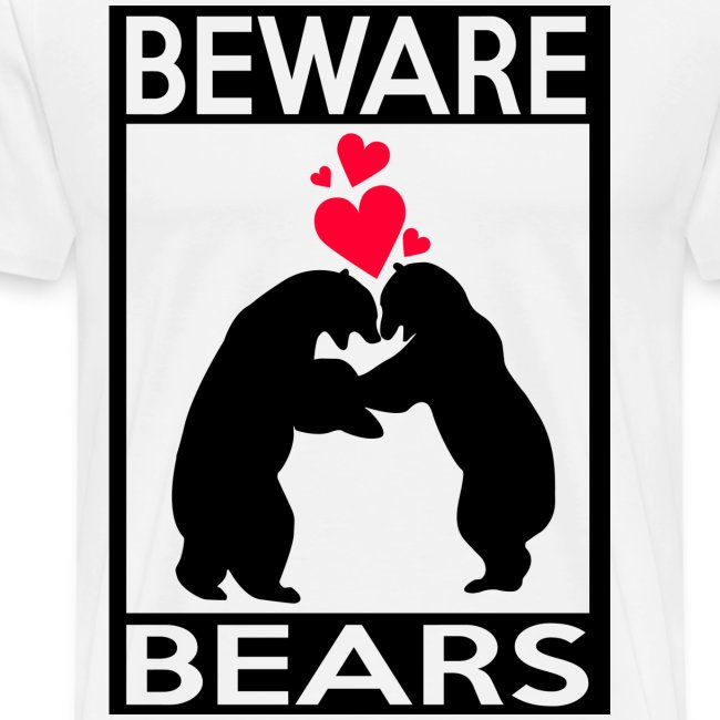 T-shirt Beware bears