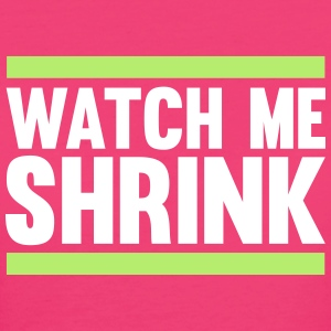 Watch Me Shrink Magliette - T-shirt ecologica da donna