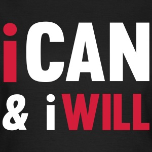 I Can And I Will Tee shirts - T-shirt Femme