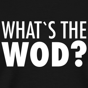 What´s The WOD Tee shirts - T-shirt Premium Homme