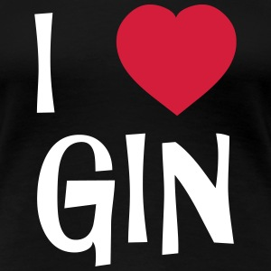 I Love Gin T-Shirts - Frauen Premium T-Shirt