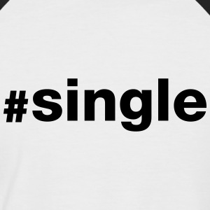 Hashtag Single T-skjorter - Kortermet baseball skjorte for menn